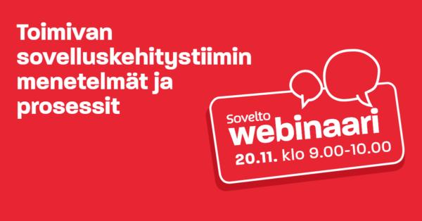 Webinaaritallenne: Toimivan sovelluskehitystiimin menetelmät ja prosessit