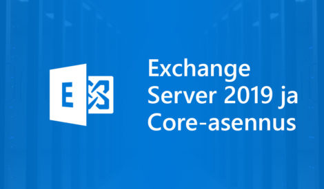 Exchange Server 2019:n asennus Windows Server 2019 Coren päälle