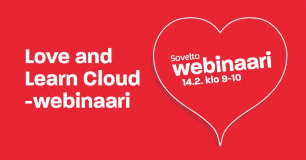 Webinaaritallenne: Love and Learn Cloud