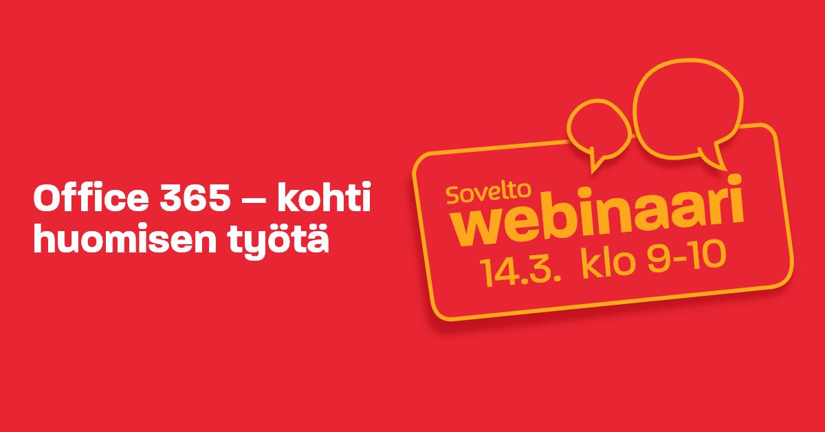Webinaaritallenne: Office 365 – kohti huomisen työtä