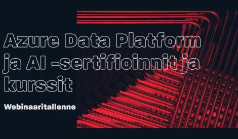 Webinaaritallenne: Microsoftin uudet Azure Data Platform ja AI -alueen sertifioinnit ja kurssit