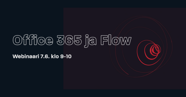 Webinaaritallenne: Office 365 ja Flow
