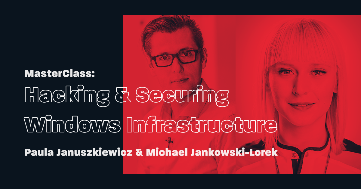 MasterClass_Hacking and Securing Windows Infrastructure