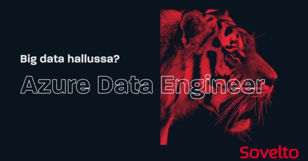 Azure Data Engineer siirtää ja käsittelee big dataa