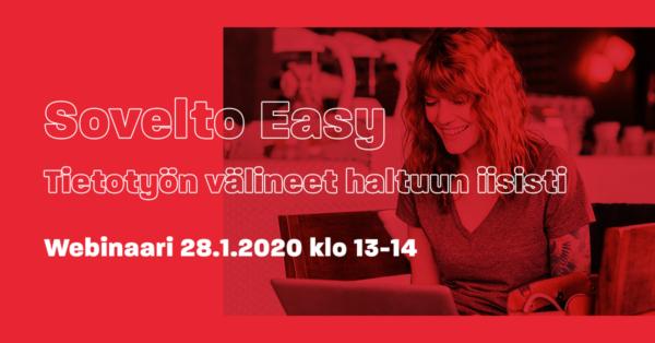 Webinaaritallenne: Sovelto Easy – Tietotyön välineet haltuun iisisti