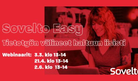 Webinaari: Sovelto Easy – Tietotyön välineet haltuun iisisti 3.3.2020, 21.4.2020 ja 2.6.2020