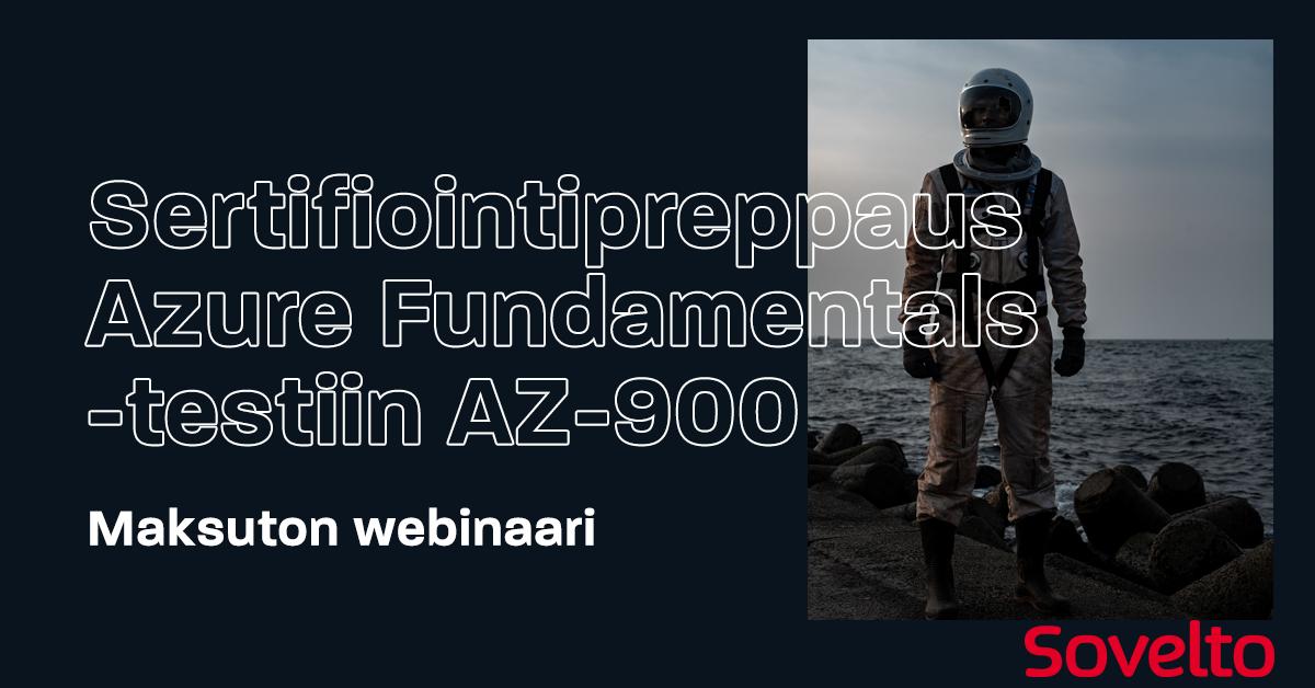 Webinaari: Sertifiointipreppaus Microsoft Azure Fundamentals -testiin AZ-900