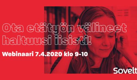 Webinaari: Ota etätyön välineet haltuusi iisisti! 7.4.2020 klo 9-10