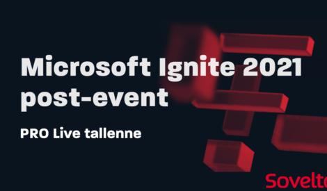 Microsoft Ignite 2021 post-event