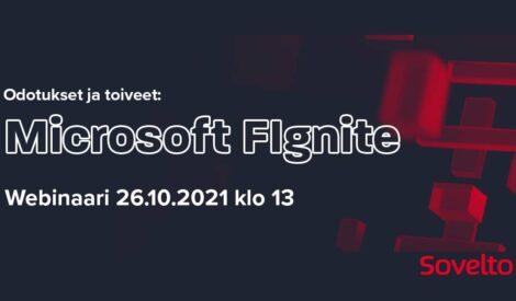 Webinaari Microsoft FIgnite 2021: Odotukset ja toiveet